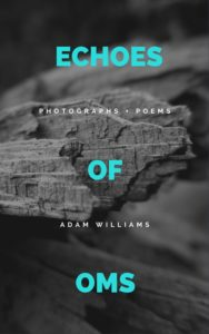 Echoes of Oms by Adam Williams | A Humanitou Chapbook